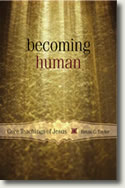 Becoming Human by Brian C. Taylor