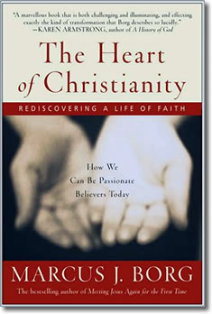 The Heart of Christianity by Marcus Borg