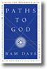 Paths to God: Living the Bhagavad Gita by Ram Dass