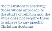 definition of the mainstream academy
