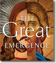The Great Emergence: A Book, An Event, A Phenomenon